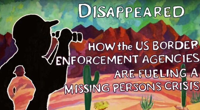 NEW REPORT: Left to Die: Border Patrol, Search & Rescue and the Crisis of Disappearance